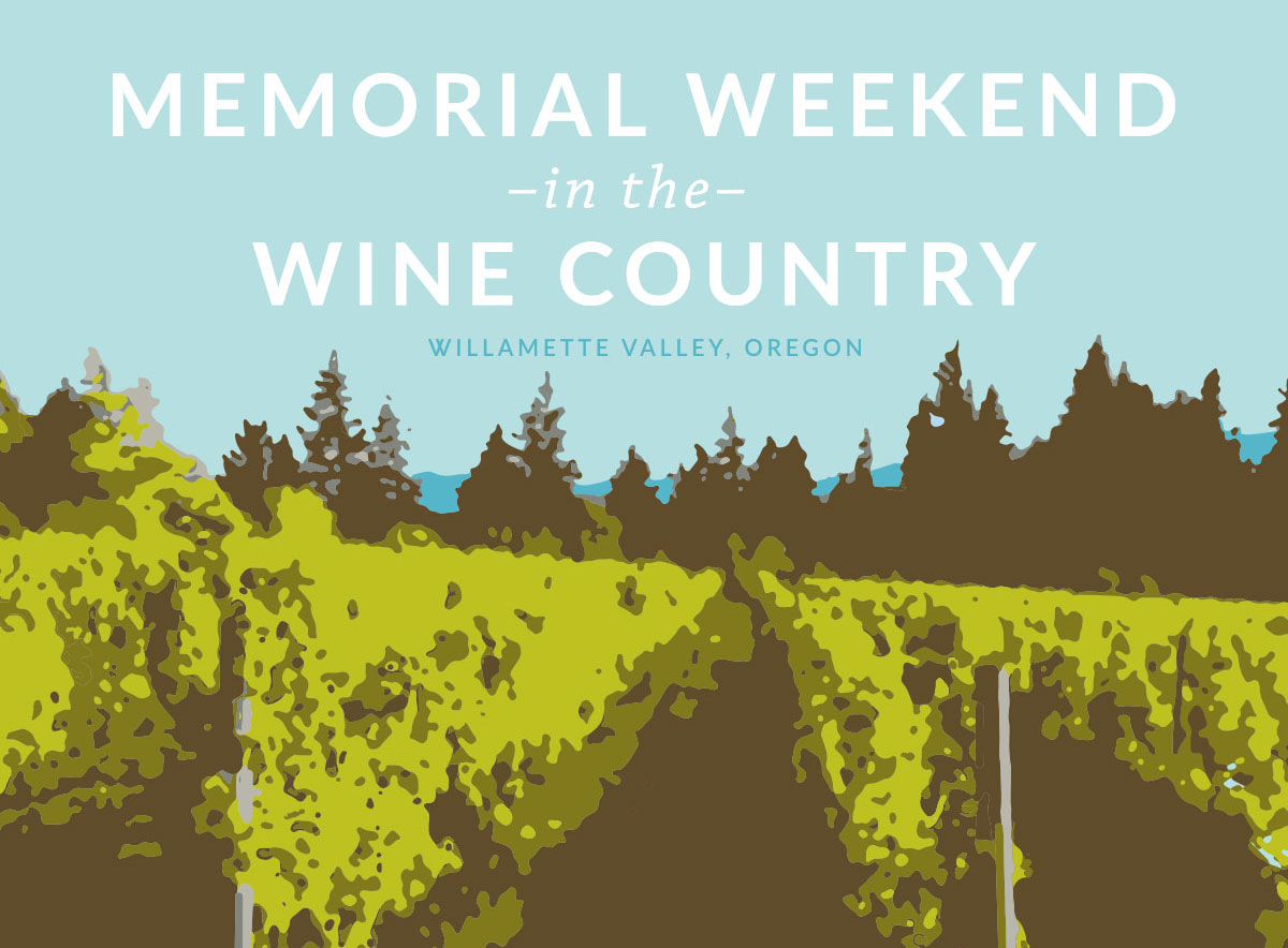 Memorial Weekend Wine Tasting Oregon